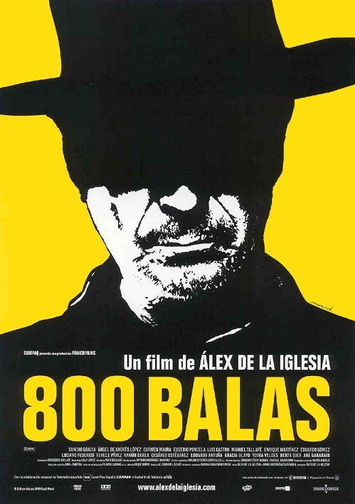 cartel de la pelicula 800 balas 2002